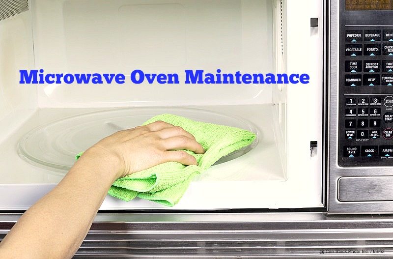 Home Maintenance Tip: Caring for your Microwave Oven