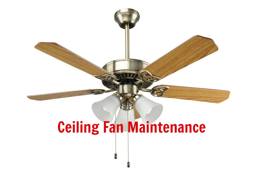 Home Maintenance Tip: Ceiling Fan Maintenace