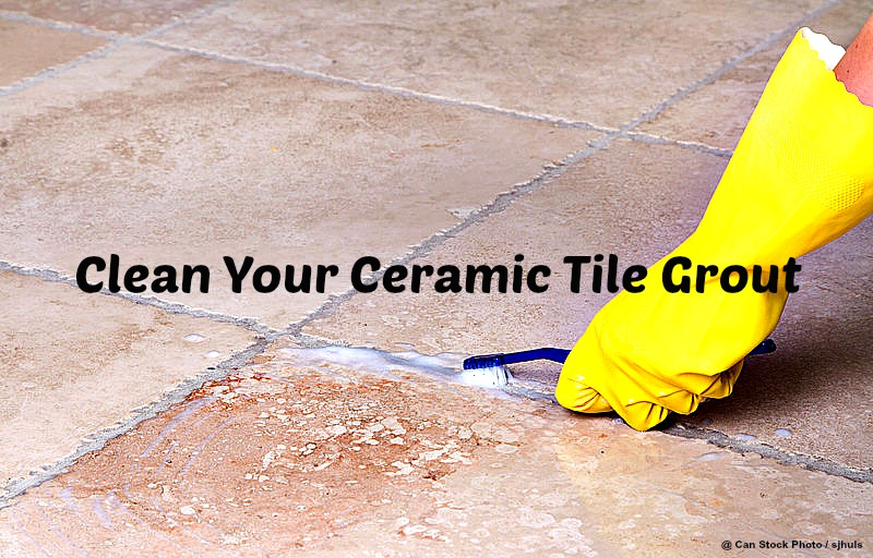 Use household products to clean your ceramic tile grout