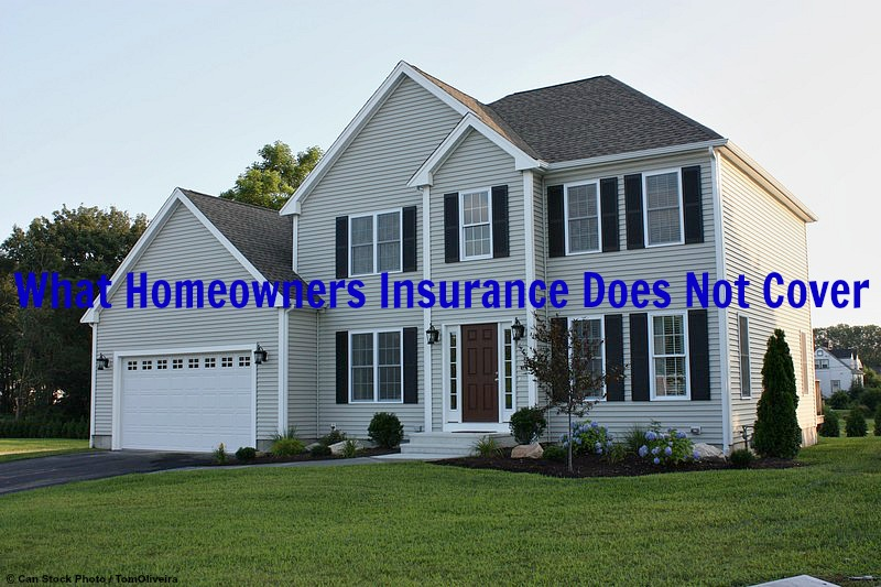 What Homeowner Insurance Does Not Cover